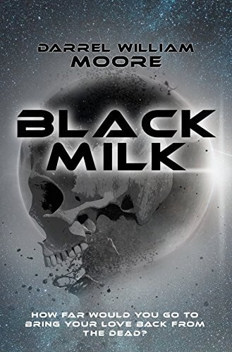 Black Milk by  Darrel William Moore
