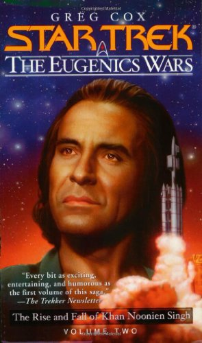 Star Trek: The Eugenics Wars: The Rise and Fall of Khan Noonien Singh: Volume 2