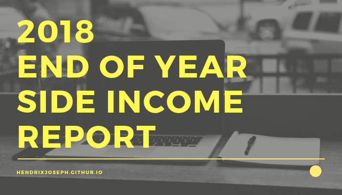 2018 End of Year Side Income Report