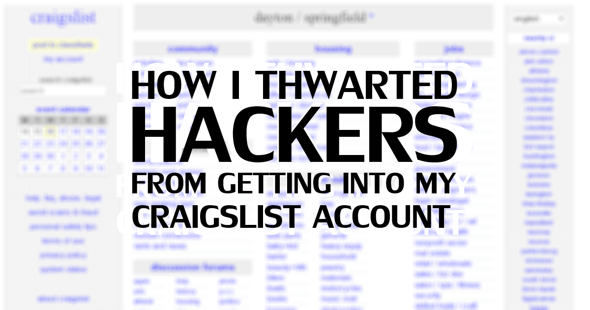How I Thwarted Hackers from Getting into my Craigslist Account