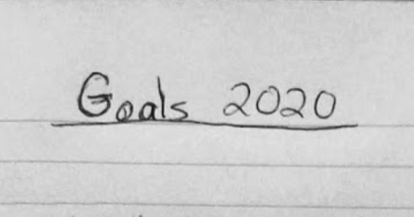 2020 New Year's Resolutions & Goals